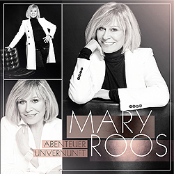 Mary Roos, Abenteuer Unvernunft