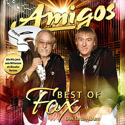 Amigos, Best of Fox