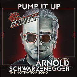 Andreas Gabalier, Arnold Schwarzenegger, Pump it Up