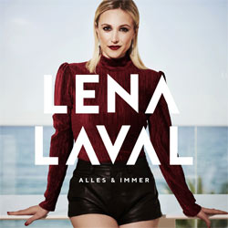 Lena Laval, Alles und immer