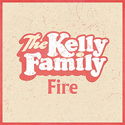 The Kelly Family, Fire