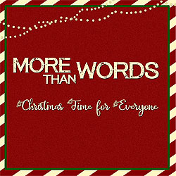 more-than-words-christmas-time-for-everyone