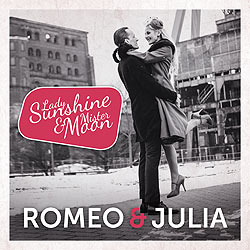 Lady Sunshine & Mr. Moon - Rome & Julia