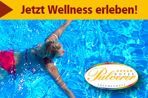 Thermen- und Wellnes-Hotel Pulverer