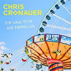 Chris Cronauer, Ich lass dich nie mehr los