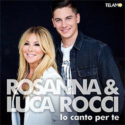 Rosanna-und-luca-rocci-io-canto-per-te