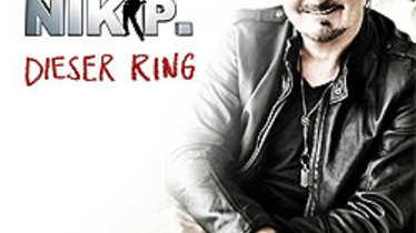 Nik P., Dieser Ring