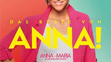 Anna Maria Zimmermann, Das Beste von Anna