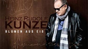 Heinz Rudolf Kunze – Blumen aus Eis