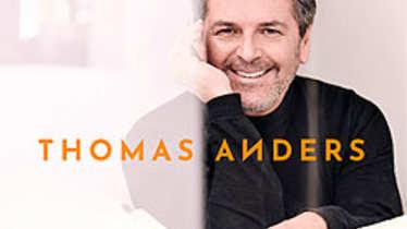Thomas Anders, Was bleibt