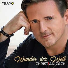 Christian Zach, Wunder der Welt