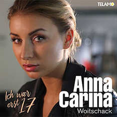 Anna-Carina Woitschack, Ich war erst 17