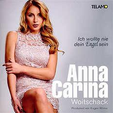 Anna-Carina Woitschack, Ich wollt nie dein Engel sein
