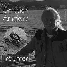 Christian Anders, Träumer