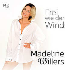Madeline Willers, Frei wie der Wind