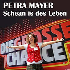 Petra Mayer, die große Chance