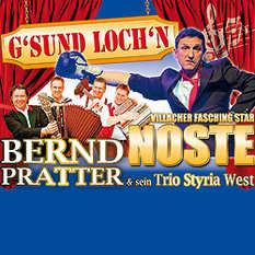 Styira West, Bernd Pratter, Gsund lochn, Noste