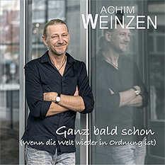 Achim Weinzen, Ganz bald schon