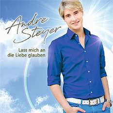 Andre Steyer, Lass mich an Liebe glauben