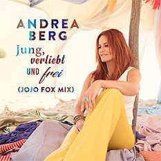 Andrea Berg, Jung verliebt und frei - jojo Fox Mix