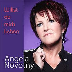 Angela Novotny, Willst du mich lieben
