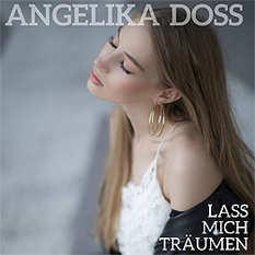 Angelika Doss, Lass mich träumen