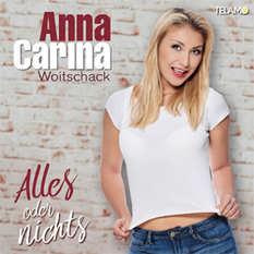 Anna-Carina Woitschack, Alles oder nichts