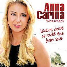 Anna-Carina Woitschack, Warum kann es nicht nur Liebe sein