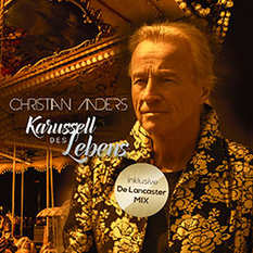 Christian Anders, Karussell des Lebens