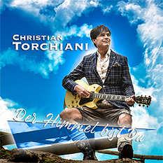 Christian Torchiani, Der Himmel bist Du