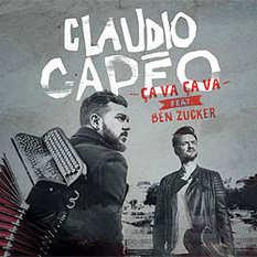 Claudio Capeo, Ben Zucker, Ca va ca va