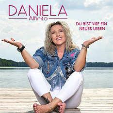 Daniela Alfinito, Du bist wie ein neues Leben