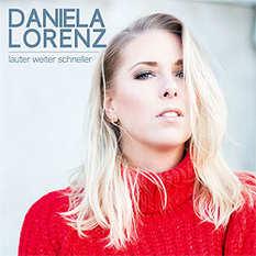 Daniela Lorenz, Lauter weiter schneller