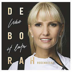 Deborah Rosenkranz, Liebe ist lauter