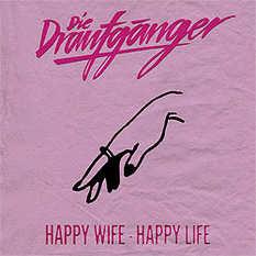 Die Draufgänger, Happy Wife Happy Life