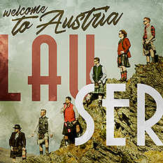 Lauser, Welcome to Austria