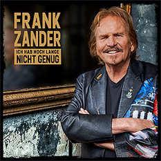 Frank Zander, Ich hab noch lange nicht genug