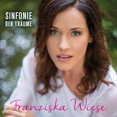 Franziska Wiese - Sinfonie der Träume