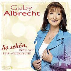 Gaby Albrecht, So schön dass wir uns wiedersehn