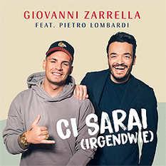 Giovanni Zarrella, Pietro Lombardi, Ci sarai