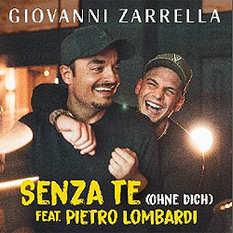 Giovanni Zarrella, Senza te feat Pietro Lombardi