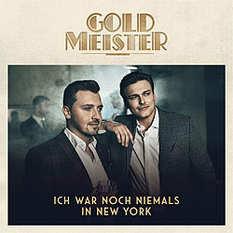Goldmeister, Ich war noch niemals in New York
