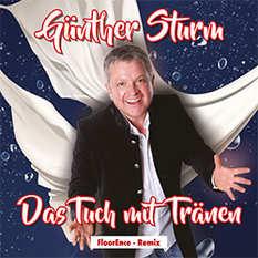 Günther Sturm, Das Tuch mit Tränen