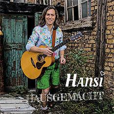 Hansi, Hausgemacht