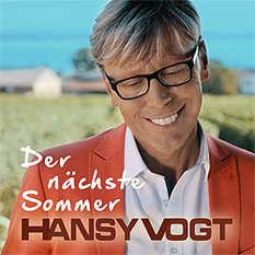 Hansy Vogt, Der nächste Sommer