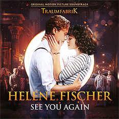 Helene Fischer, See You Again