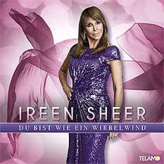 Ireen Sheer, Du bist wie ein Wirbelwind