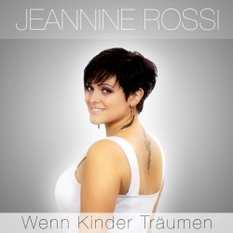Jeannine Rossi - Wenn Kinder träumen
