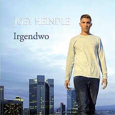 Joey Heindle, Irgendwo