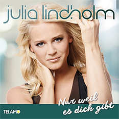 Julia Lindholm, Nur weil es dich gibt